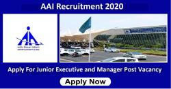 AAI Recruitment 2020 For Junior Executive and Manager Post Vacancy